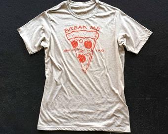 Break Me Off A Pizza That - Mens crew neck