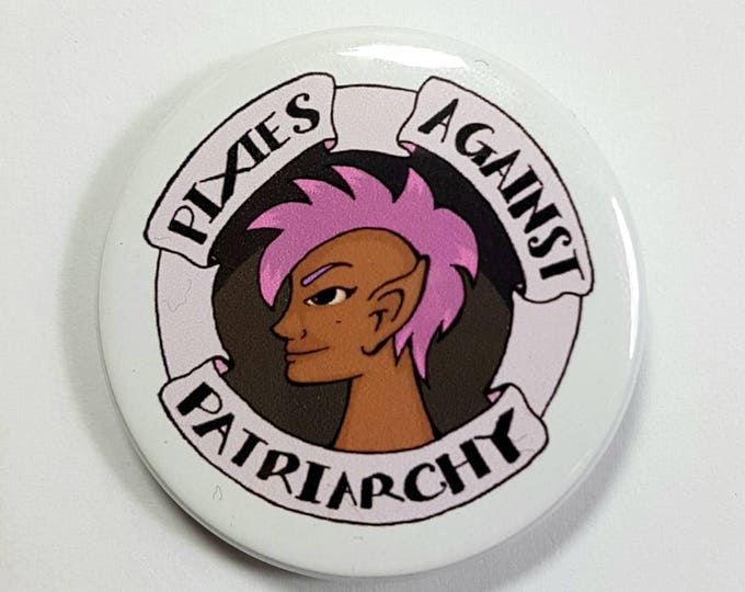 Pixies Against Patriarchy Feminist Mythology Badge Pinback Button