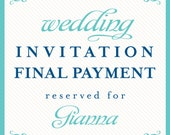 wedding invitation final payment reserved for Gianna