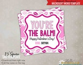 You're the Balm! Happy Valentine's Day Tag Template, Printable Lips DIY - Instant Download