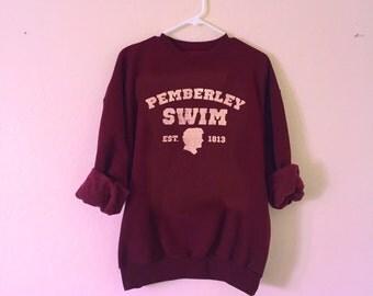 Pemberley Swim Pride and Prejudice sweatshirt unisex adult's sizing made to order sizes S-3XL
