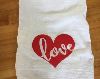 Love flour sack dish towel, dish towel, flour sack