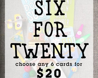 Card Sale | Card Deal | Greeting Card Sale | Discount Cards | Any Six Cards For Twenty Bucks