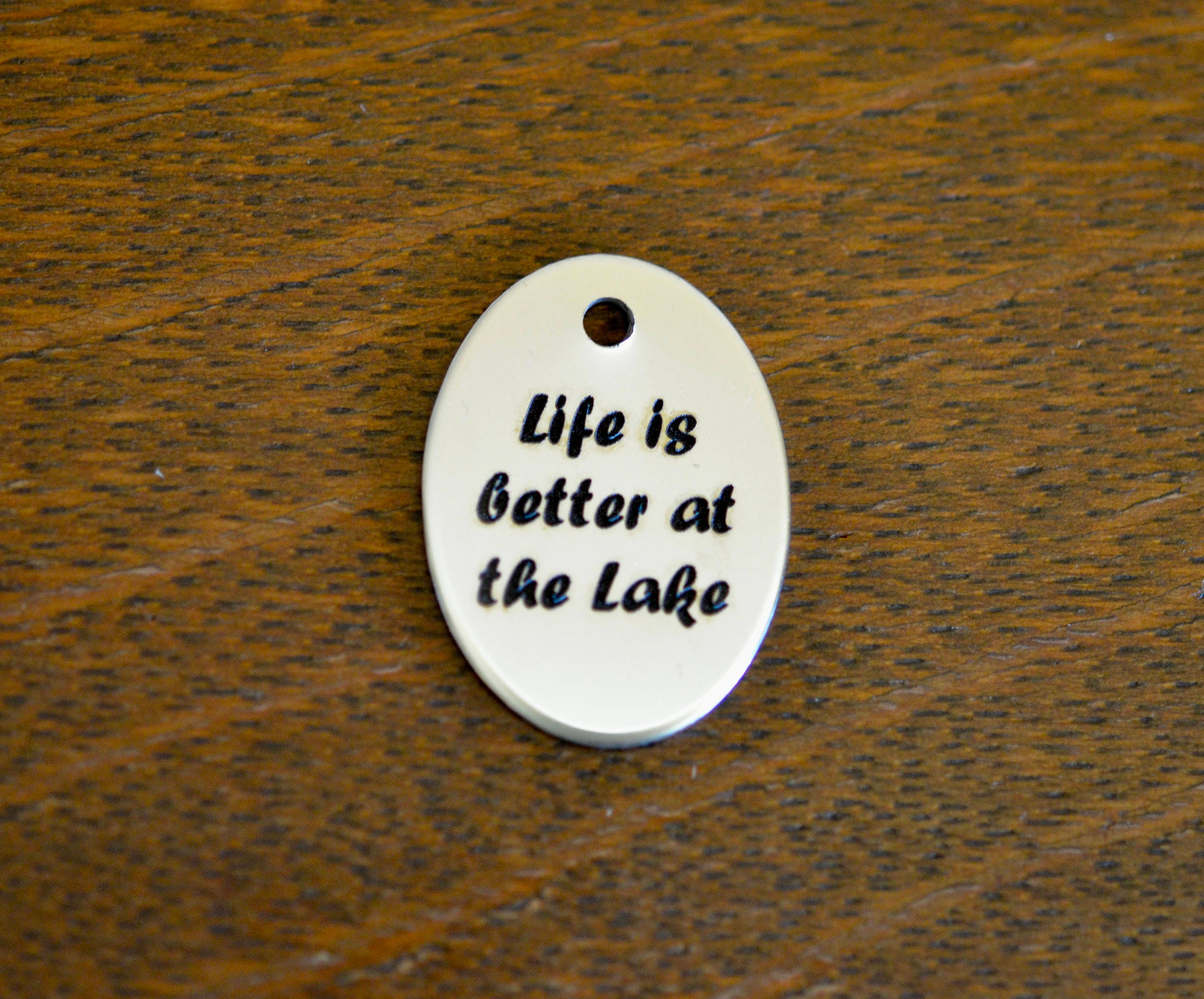 Life Is Better At The Lake Stainless Steel Custom Laser