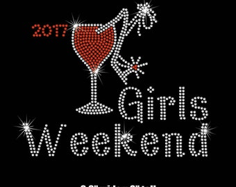 Girls Weekend 2017 iron on rhinestone transfer applique bling patch