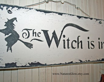 The Witch is In, Witch Decor, Autumn Decor, Halloween Decor, Witch Sign,  Funny Office Sign, Gift for Boss, Kitchen Sign, Kitchen Wall Decor