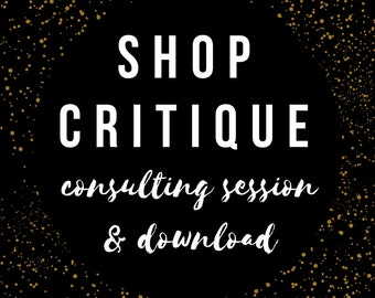 1 Hour Consulting Session with Self Shop Critique Download to help with Etsy SEO, Sales, Titles, Tags, and Product Development