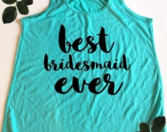 Wedding Party Tank Top - Best Bridesmaid Ever