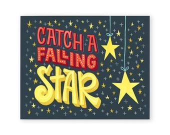 Catch a Falling Star Art Print | Inspirational Wall Decor | Hand Lettered | 8x10 | Made in the USA | AP045