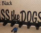 Dog Leash Holder. Kiss the Dogs. Screws Included. Flat Black Finish. Wall Storage. Canine. Pet Owner. Powder Coated Finish. Shelter Rescue.