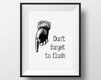 Flush The Toilet, Funny Bathroom Art, Don't Forget To Flush, Toilet Sign, Toilet Art, Sign for Child's Bathroom, Vintage Bathroom Art