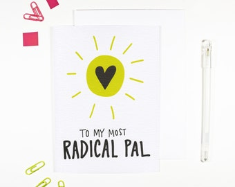 To My Most Radical Pal Sunshine Card Friendship Card