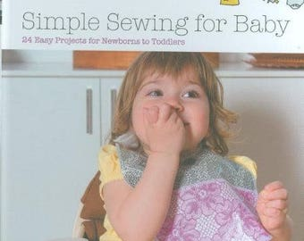 Lotta Jansdotter Sewing book, Simple Sewing for Baby 24 easy projects for newborn to toddlers