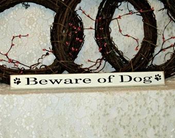 Beware of Dog - Primitive Country Shelf Sitter, Painted Wood Sign, dog decor, pet decor, dog sign, beware of dog sign