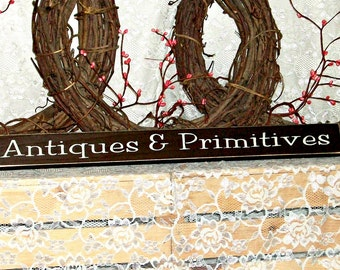 Antiques and Primitives - Primitive Country Shelf Sitter, Painted Wood Sign, farmhouse decor, housewarming gift, country decor