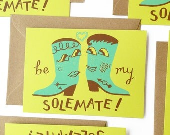 Be My Solemate Screen Printed Card - Hand Printed Valentine - Cowboy Boots Card