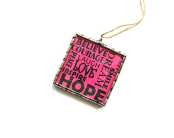 Inspirational words, cubicle decor, hope, encouragement, positive influence, pink color, good vibes, Christmas ornament, typography