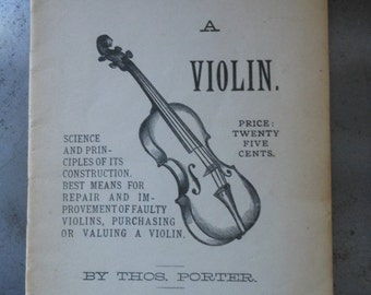 How to Choose a Violin - vintage booklet by Theo Porter, Boston, Mass.