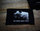 We were here first / Wolf Patch