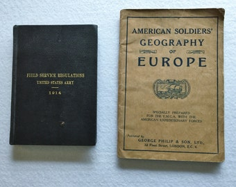 WWI Field Service Regulations US Army 1914 and American Soldiers' Geography of Europe