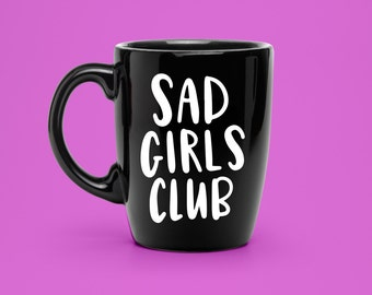 Hand Lettered Sad Girls Club Decal - Coffee Mug Decal - Unique Sad Party Decal - Statement Mug Sticker