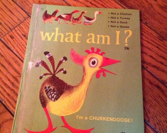 Vintage Wonder Books Washable Cover What am I? Churkendoose Book 1946