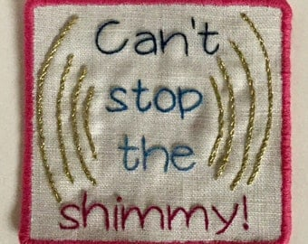 Cant Stop the Shimmy