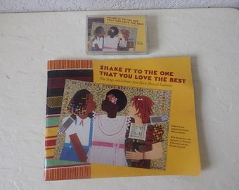 Shake it to the one that you love the best, Play songs and Lullibies from Black Musical Traditions, Rare book and cassette tape. 1989