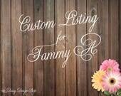Custom Listing for Tammy A
