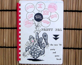 Vintage Illustrated 1950s Party Planner and Game Book Childrens and Adults