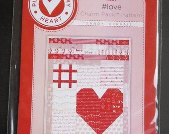 Pieces From My Heart - Sandy Gervais - Love Charm Pack Pattern - 667