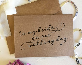 Wedding Card - Wedding Day Card for Bride and Groom - On Our Wedding Day Groom Card - To My Bride Wedding Day Card - To My Bride Card
