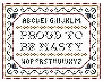 """Retro-Inspired """"Proud to Be Nasty"""" Cross Stitch Chart"""