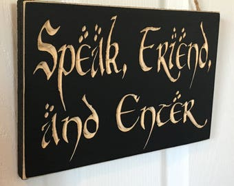 Engraved Door Hanger CNC Carved Sign - The Hobbit & Lord of the Rings Inspired - J.R.R. Tolkien Quote - Speak, Friend, and Enter - LOTR
