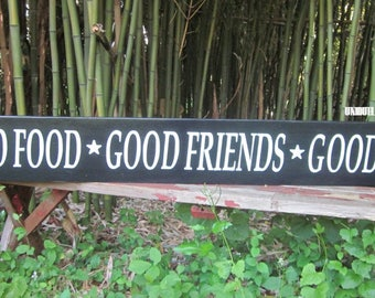 Good Food~Good Friends~Good Times~Sign~Large