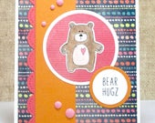 Hugs Card- Encouragement Card- Bear Hugz Card- Bears- Thinking of You Card- Feel Better Card- Any Occasion Card