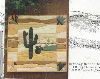 1980s Desert In Bloom Quilted Wallhanging Pattern by Nancy Brenan Daniel 36 x 36 Wall Hanging Pattern