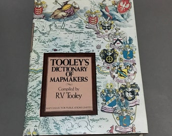Tooley's Dictionary of Mapmakers. R.V. Tooley . Map Reference.  Cartography. Map Collector Publications Limited  No.0013