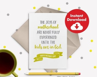 DIY Printable Mother's Day Card, Joys of Motherhood, Funny Mom Quote, Momism, Mom Wisdom, Instant Download Card for Mom, Funny Greeting Card