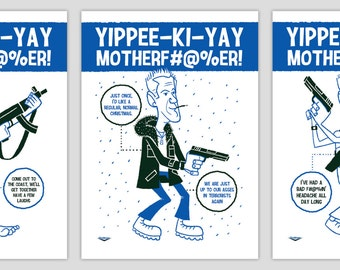 Die Hard Silkscreen Post Cards by Ian Glaubinger inspired by John McClane Yippee-Ki-Yay