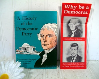 A History of the Democratic Party & Why Be a Democrat Pamphlet Publications by the DNC Vintage Political Booklets FDR / John F. Kennedy Era