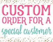 Custom order for Stephanie McFarland