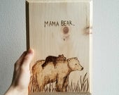 Mama Bear Mother's Day Woodburned Gift