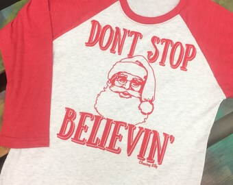 NEW Christmas baseball raglan soft shirt DON'T STOP Believin