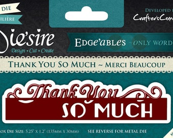 Thank You So Much Metal Die Cut Edge'ables by Die'sire