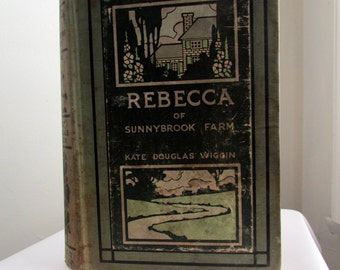 Rebecca of Sunnybrook Farm 1903 First Edition from Grosset & Dunlap