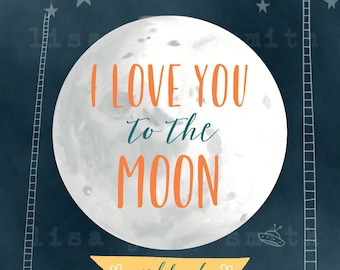 I love you to the moon and back print - romantic wall art - love print - nursery art - 8x10 vertical art print