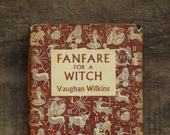 Vintage 1950s book Fanfare for a Witch by Vaughan Wilkins