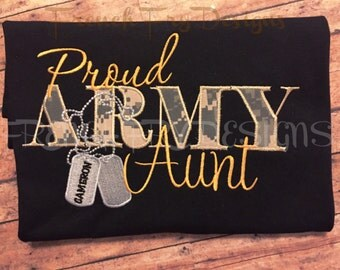 Proud Army AUNT Applique Shirt Customized