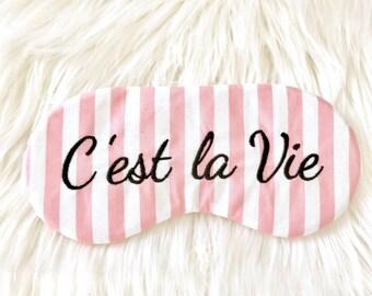C'est la vie sleep mask
